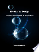 """Health & Drugs: Disease, Prescription & Medication"" by Nicolae Sfetcu"