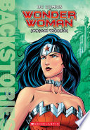 Wonder Woman: Amazon Warrior (Backstories)