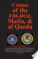 Crimes of the FBI-Doj, Mafia, and Al Qaeda