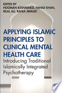Applying Islamic Principles to Clinical Mental Health Care