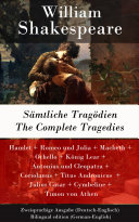 Sämtliche Tragödien / The Complete Tragedies - Zweisprachige Ausgabe (Deutsch-Englisch) / Bilingual edition (German-English)