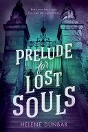Prelude for Lost Souls [Pdf/ePub] eBook
