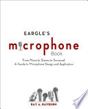 Eargle's Microphone Book