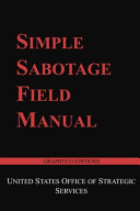 Simple Sabotage Field Manual  Graphyco Editions