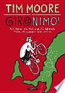 Gironimo! : ein Mann, ein Rad und die härteste Italien-Rundfahrt aller Zeiten