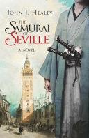 The Samurai of Seville
