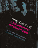 Guy Debord and the Situationist International