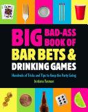 Big Bad-Ass Book of Bar Bets and Drinking Games Pdf/ePub eBook