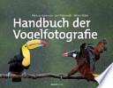 Handbuch der Vogelfotografie