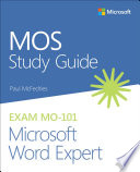 MOS Study Guide for Microsoft Word Expert Exam MO-101