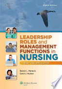 Leadership Roles and Management Functions in Nursing + Nursing Diagnosis Reference Manual, 9th Ed.