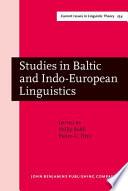 Studies in Baltic and Indo-European Linguistics