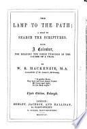 The Lamp to the Path: a Help to Search the Scriptures ... Third Edition, Enlarged