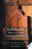 Hallelujah  Interviews with American Christian Poets as Read in Church of England Newspaper  London Book