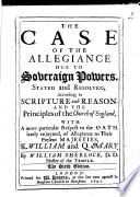 The Case of the Allegiance due to Soveraign Powers  stated and resolved     The fifth edition Book