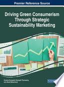 Driving Green Consumerism Through Strategic Sustainability Marketing Book