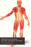 Essential Lessons in Human Physiology and Hygiene  for Schools