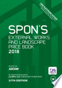 Spon s External Works and Landscape Price Book 2018