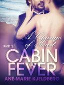 Cabin Fever 3: A Change of Heart [Pdf/ePub] eBook