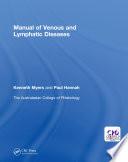 Manual of Venous and Lymphatic Diseases