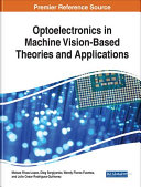 Optoelectronics in Machine Vision Based Theories and Applications