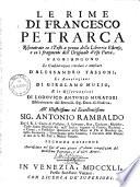 Le rime di Francesco Petrarca riscontrate co i testi a penna della libreria estense, e co i fragmenti dell'originale d'esso poeta
