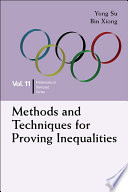 Methods And Techniques For Proving Inequalities
