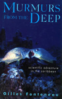 Murmurs From The Deep  Scientific Adventures in the Caribbean