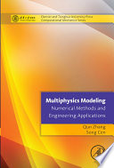Multiphysics Modeling  Numerical Methods and Engineering Applications