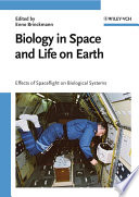 Biology In Space And Life On Earth Book PDF