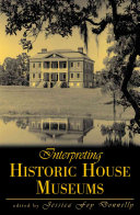 Interpreting Historic House Museums