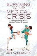 Surviving Your Medical Crisis