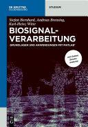 Öffnen Sie das Medium Biosignalverarbeitung von Bernhard, Stefan im Bibliothekskatalog
