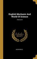 English Mechanic And World Of Science  Volume 33