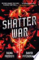 Time Shards   Shatter War