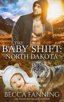 The Baby Shift: North Dakota (BBW Wolf Shifter Baby Romance) Pdf/ePub eBook