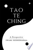 Tao Te Ching  A Perspective
