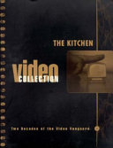 The Kitchen Video Collection