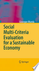 Social Multi Criteria Evaluation for a Sustainable Economy