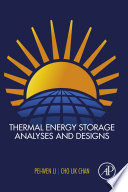 Thermal Energy Storage Analyses and Designs Book