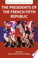 The Presidents of the French Fifth Republic