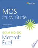 MOS Study Guide for Microsoft Excel Exam MO-200