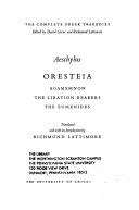 Aeschylus  Oresteia  Agamemnon  The libation bearers  The Eumenides  translated and with an introd  by R  Lattimore Book