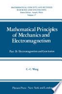 Mathematical Principles of Mechanics and Electromagnetism Book