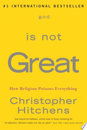 Download God Is Not Great Free Books - Dlebooks.net
