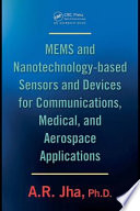MEMS and Nanotechnology Based Sensors and Devices for Communications  Medical and Aerospace Applications