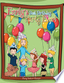 Emily   s Best Birthday Party Ever  Book PDF