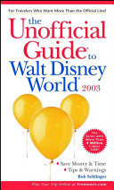 The Unofficial Guide to Walt Disney World 2003 Book