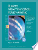 Plunkett s Telecommunications Industry Almanac 2007 Book