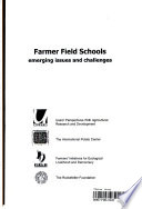 Farmer Field Schools Emerging Issues And Challenges International Learning Workshop On Farmer Field Schools Ffs Yogyakarta Indonesia 21 25 Oct 2002